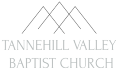 TANNEHILL VALLEY BAPTIST CHURCH